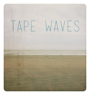 Tape Waves - Tape Waves - cover