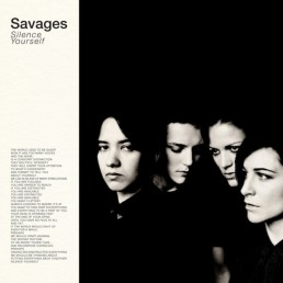 Savages-Silence-Yourself-e1363729038628-1