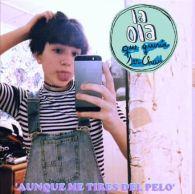 2015-10-05 11_35_04-La Ola Que Quería Ser Chau - Aunque me Tires del Pelo [Feat. María Fernanda Alda