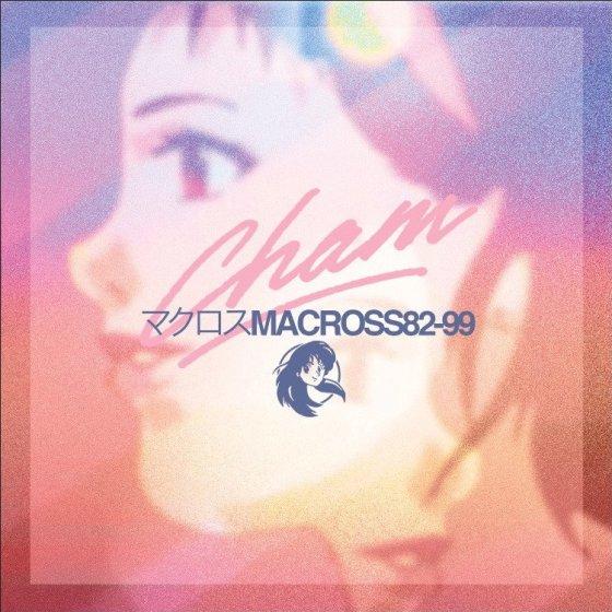 macross 82 99 -  cham